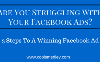 Struggling With Facebook Ads? 3 Steps To Your Winning Facebook Ad.